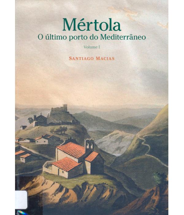 mertola-o-ultimo-porto-do-mediterraneo